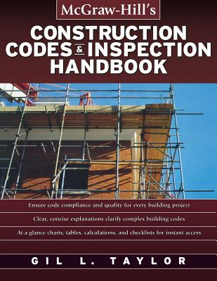 Construction Codes and Inspection Handbook By Taylor, G. L.